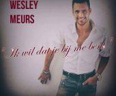 Wesley Meurs wil dat je bij hem bent en geeft zich over