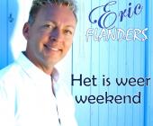 Het is weer weekend, dit laat Eric Flanders merken