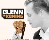 De geleliefde van Glenn de Koning doet iets met hem