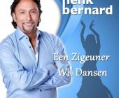 Henk Bernard wil het liefst met een zigeuner zwoel dansen