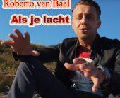 Als je lacht is voor Roberto van Baal een nazomers juweeltje