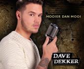 Voor Dave Dekker is het leven mooier dan mooi en geniet