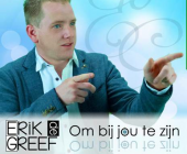 Erik de Greef debuteert in muziekvijver met om bij jou te zijn