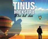 Tinus Hoekstra weet feest te maken en doet het dan ook weer