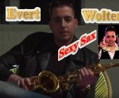 Evert Wolters weet het geluid van Sexy Saxfoon te promoten