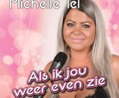 Als Michelle Tel jou weer even zie, gieren vlinders door de maag